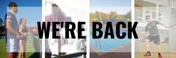 WE'RE BACK – ALL OUR FACILITIES ARE NOW OPEN